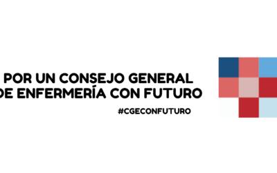 Candidatura al Pleno del Consejo General de Enfermería  #CGEConFuturo