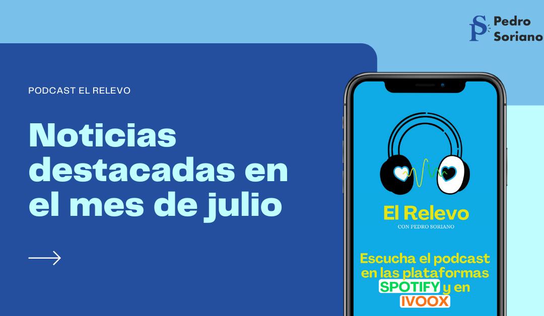 Podcast El Relevo | Las Noticias en el mes de Julio de Salud Digital y la Enfermería