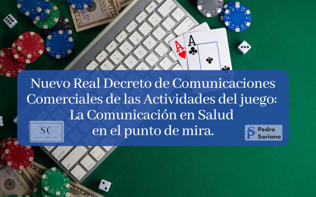 Nuevo Real Decreto de Comunicaciones Comerciales de las Actividades del juego: La Comunicación en Salud en el punto de mira.